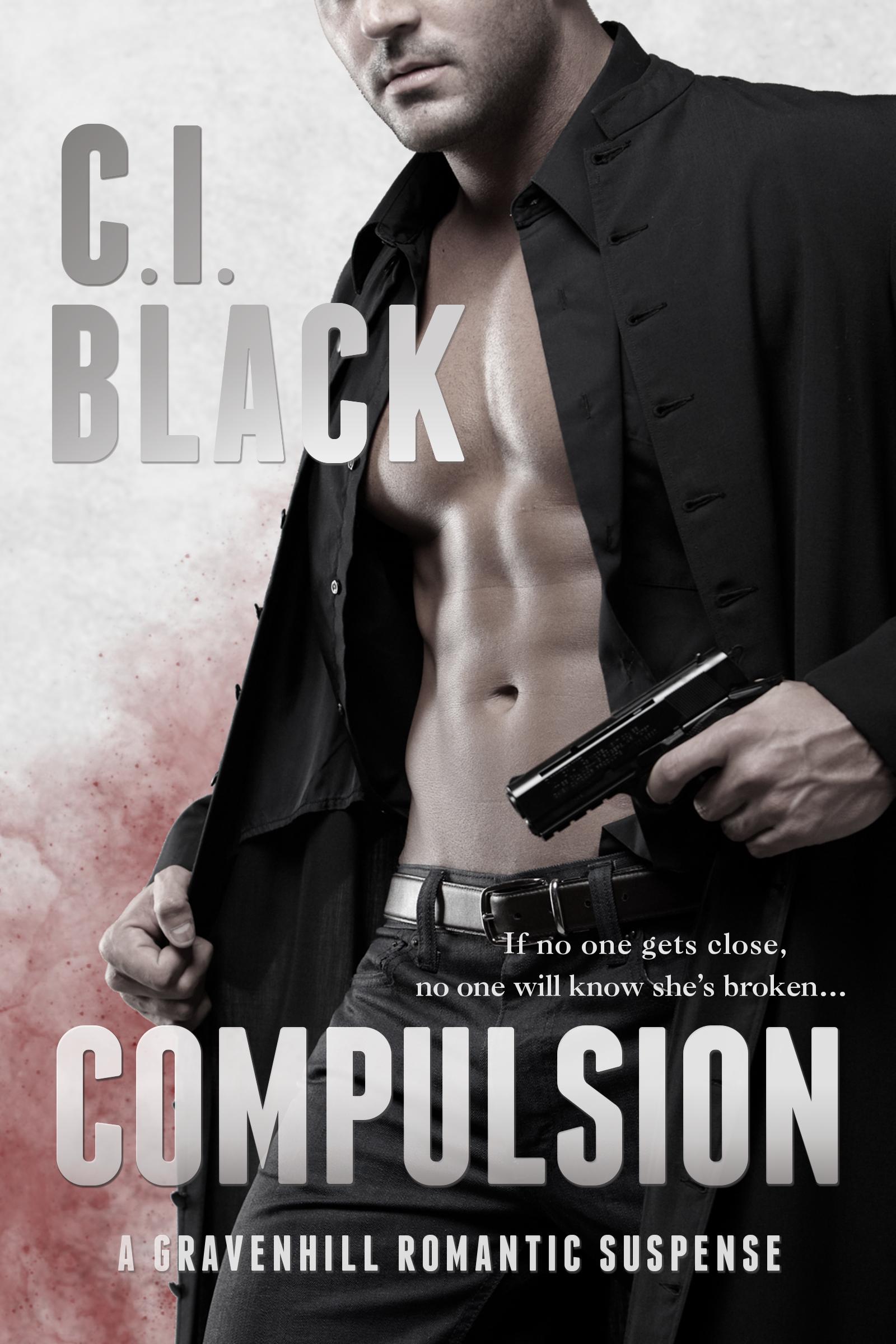 Compulsion: a sexy romantic suspense by C.I. Black