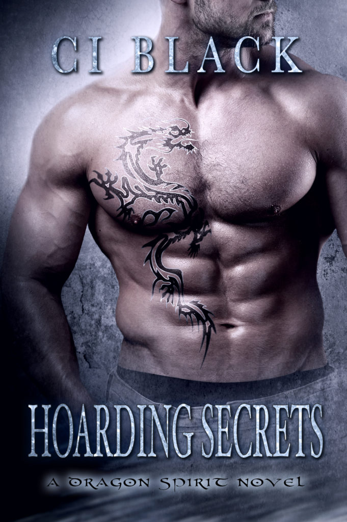 Hoarding Secrets, an urban fantasy / paranormal romance and the third book in the Dragon Spirit series by C.I. Black